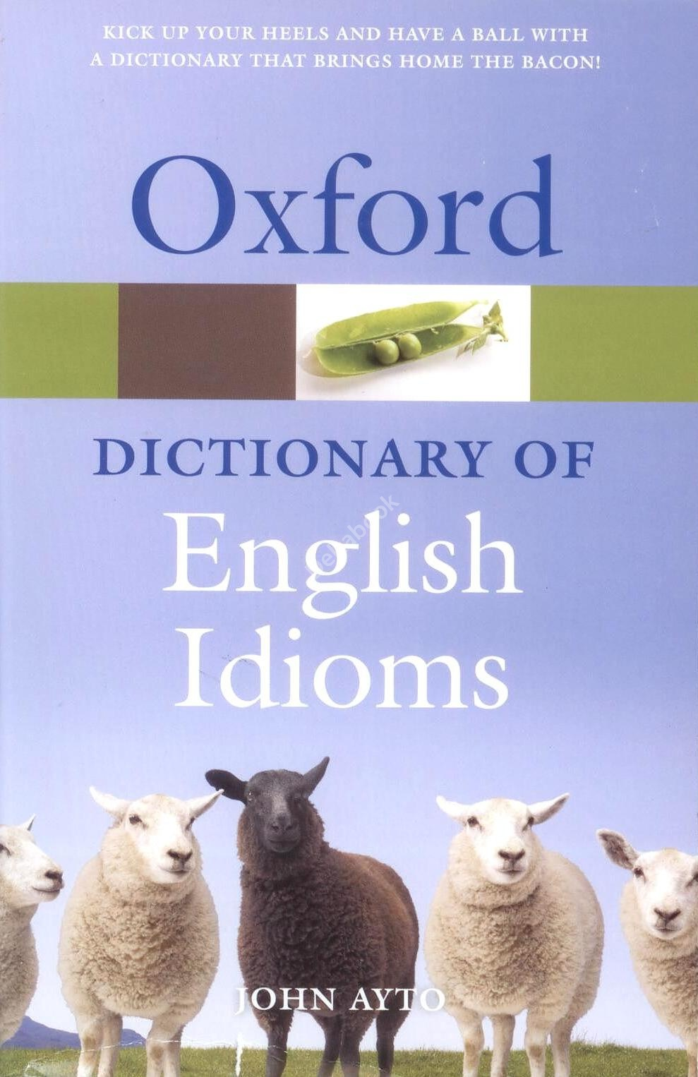Oxford Dictionary of English Idioms (3rd Edition)