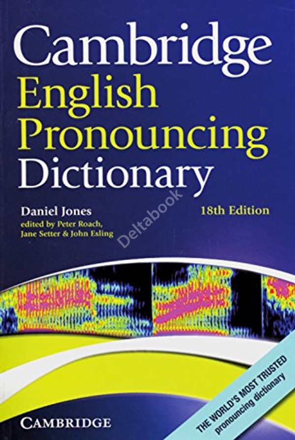 Cambridge English Pronouncing Dictionary + CD-ROM (18th Edition)