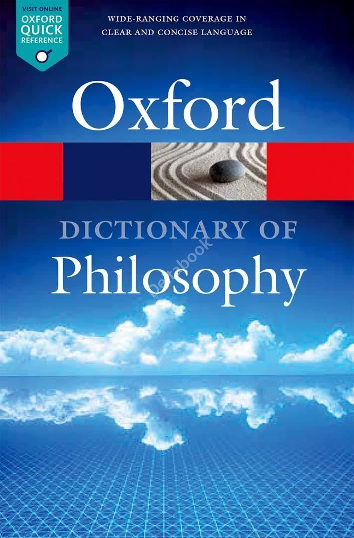 Oxford Dictionary of Philosophy (3rd Edition)