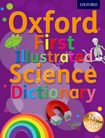 Oxford First Illustrated Science Dictionary (New edition)
