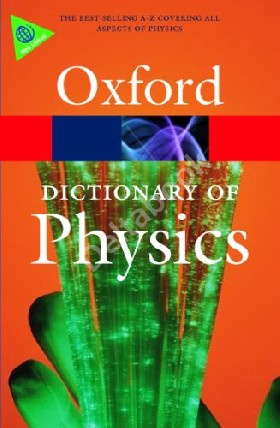 Oxford Dictionary of Physics (6th Edition)