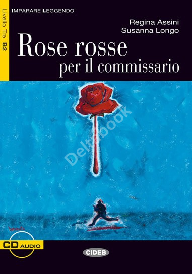 Rose rosse per il commissario + Audio CD