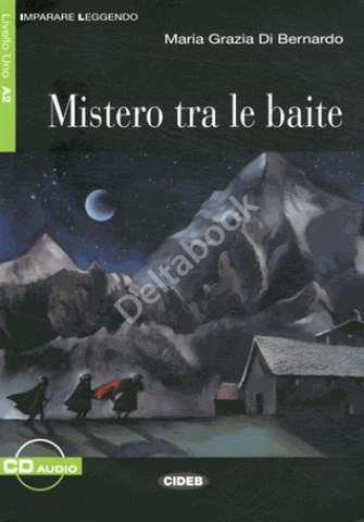 Mistero tra le baite + Audio CD