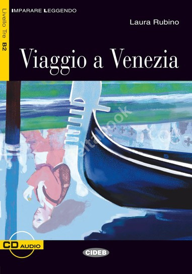 Viaggio a Venezia + Audio CD
