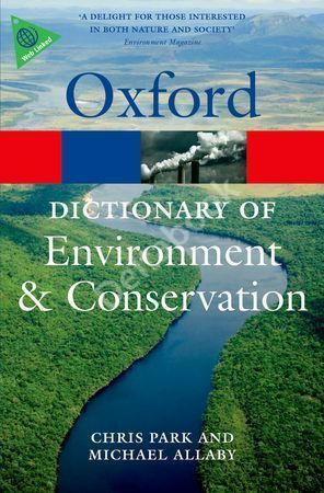 Oxford Dictionary of Environment and Conversation (2nd Edition)