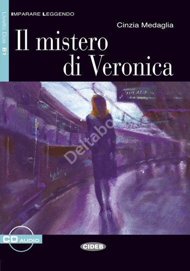 Il Mistero di Veronica + Audio CD