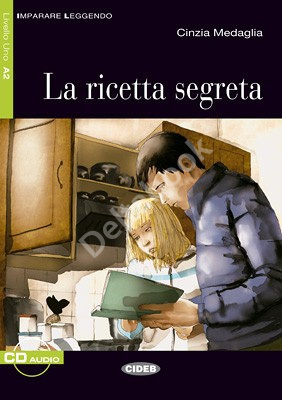 La ricetta segreta + Audio CD