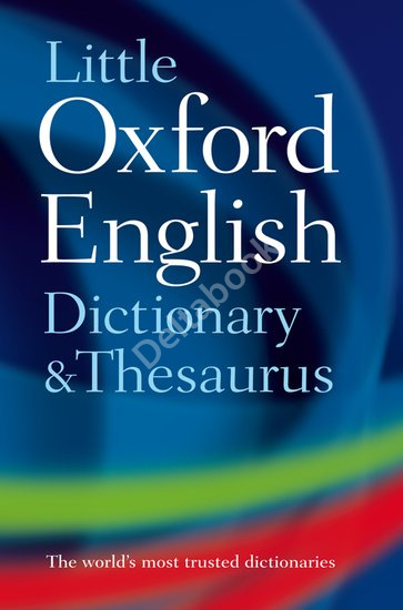 Little Oxford Dictionary and Thesaurus (2nd edition) Hardback