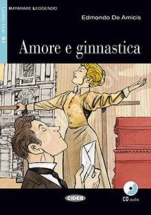 Amore e ginnastica + Audio CD